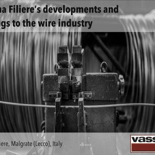 Vassena Filiere's developments and offerings to the wire industry